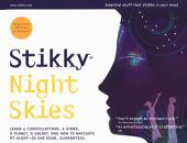 Stikky Night Skies: Learn 6 constellations, 4 stars, a planet, a galaxy, and how to navigate at night—in one hour