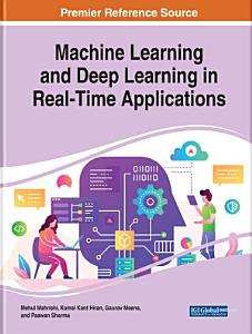Machine Learning and Deep Learning in Real Time Applications PDF