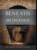 Download Beneath the Metropolis Book