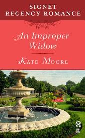 An Improper Widow: Signet Regency Romance (InterMix)