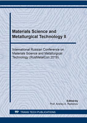 Materials Science and Metallurgical Technology II PDF
