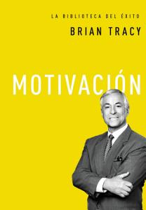 Motivación, Brian Tracy