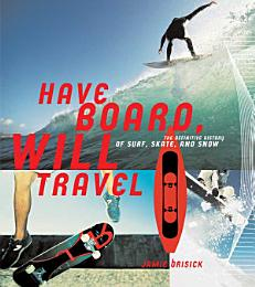 Have Board, Will Travel