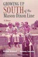 Growing Up South of the Mason Dixon Line PDF