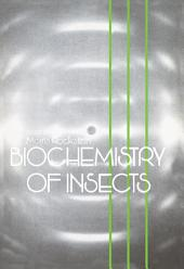 Biochemistry of Insects
