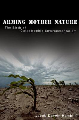 Arming Mother Nature PDF