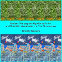 Modern Stereogram Algorithms for Art and Scientific Visualization PDF