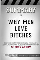 SUMMARY OF WHY MEN LOVE BITCHES Book