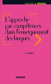 L'approche par compétences dans l'enseignement des langues - Ebook: Enseigner à partir du Cadre commun de référence pour les langues
