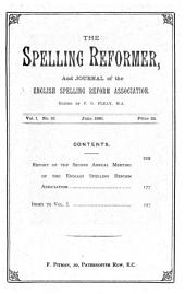 The Spelling reformer, ed. by F.G. Fleay. July 1880-June 1881