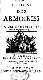 Origine des armoiries: Volume 2