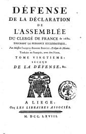 Defense de la Declaration de L'Assemblee du Clerge de France de 1682.