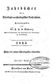 Jahrbücher der Theologie und theologischer Nachrichten: 1825, Band 2