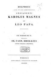 Helperici sive ut alii arbitrantur Angilberti Karolus Magnus et Leo papa