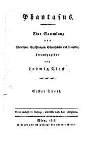 Phantasus. Eine Sammlung von Mährchen, Erzählungen, Schauspielen und Novellen: 10-15
