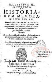 Illustrium miraculorum et historiarum memorabilium: lib. XII