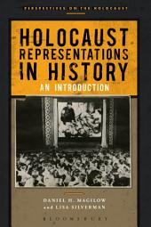 Holocaust Representations in History: An Introduction