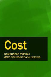 Costituzione federale della Confederazione Svizzera - Cost.