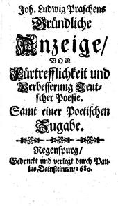Gründliche Anzeige von Fürtrefflichkeit und Verbesserung teutscher Poesie