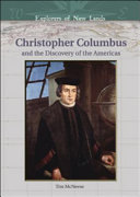 Christopher Columbus and the Discovery of the Americas, Explorers of New Lands