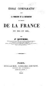 Essai compartif sur la information et la distribution du revenu de la France en 1815 et 1835