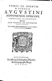 Tomus III. Operum, Complectens ta didaktika: Hoc est, Quae Proprie Ad Docendum Pertinent: 3