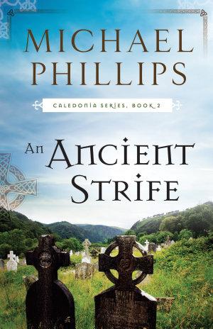 An Ancient Strife  Caledonia Book  2