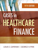 Cases in Healthcare Finance Book
