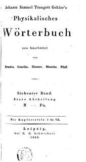 Physikalisches Wörterbuch: neu bearbeitet von Brandes, Gmelin, Horner, Muncke, Pfaff, Band 7