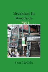 Breakfast In Woodside Vol 1 Book PDF