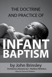The Doctrine and Practice of Infant Baptism