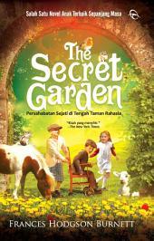 The Secret Garden: Persahabatan Sejati di Tengah Taman Rahasia