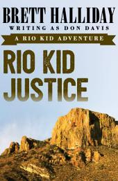 Rio Kid Justice