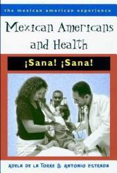 Mexican Americans   Health   Sana  Sana  PDF