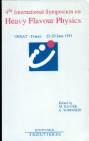 Proceedings of the 4th International Symposium on Heavy Flavour Physics, Orsay, France, June 25-29, 1991