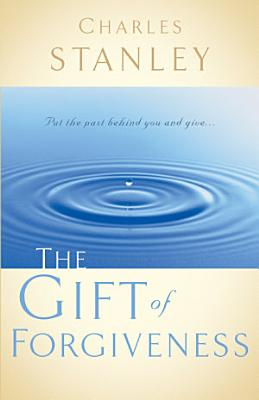 The Gift of Forgiveness PDF
