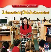 Librarians / Bibliotecarios