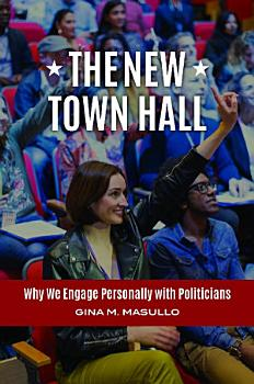 The New Town Hall  Why We Engage Personally with Politicians PDF