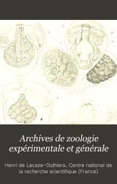 Archives de zoologie expérimentale et générale: Volume5