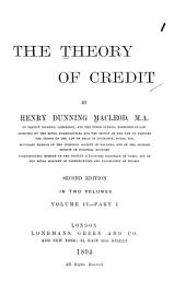 The Theory of Credit: Volume 2