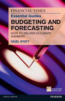 The Financial Times Essential Guide to Budgeting and Forecasting PDF