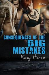 Concequences of the BIG Mistakes