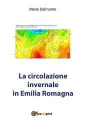 La circolazione invernale in Emilia Romagna