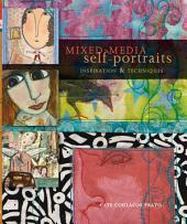 Mixed-Media Self Portraits: Inspiration and Techniques