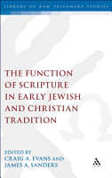 The Function of Scripture in Early Jewish and Christian Tradition PDF