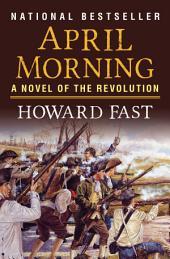 April Morning: A Novel