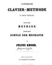 Ausführliche Clavier-Methode in zwei Theilen: 1