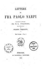 Lettere di Fra Paolo Sarpi: Volume 1