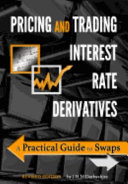 Pricing and Trading Interest Rate Derivatives PDF