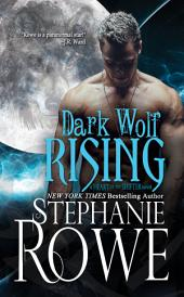 Dark Wolf Rising (Heart of the Shifter)